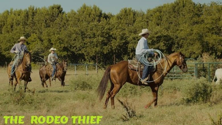 The Rodeo Thief Movie