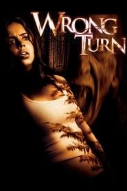Wrong Turn 1 – 2003