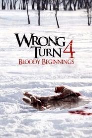 Wrong Turn 4 – Bloody Beginnings