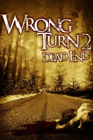 Wrong Turn 2: The Dead End